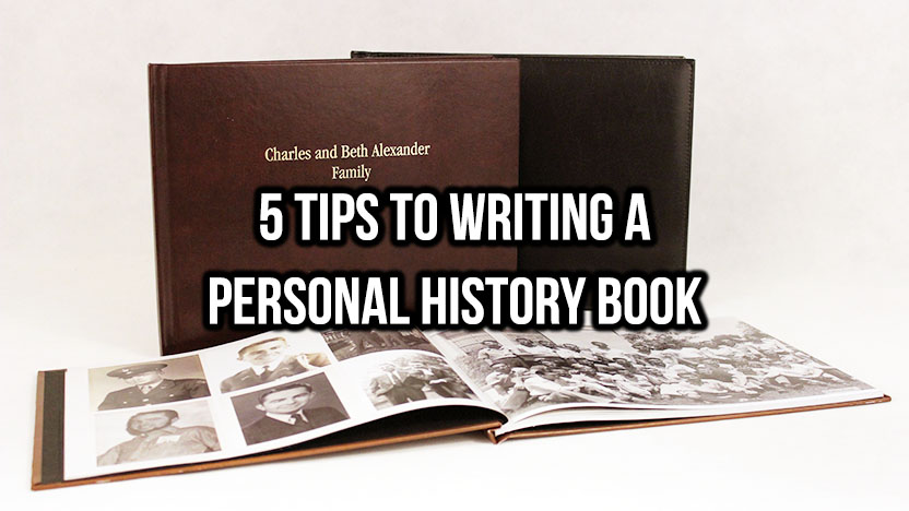 5 tips to writing a personal history book