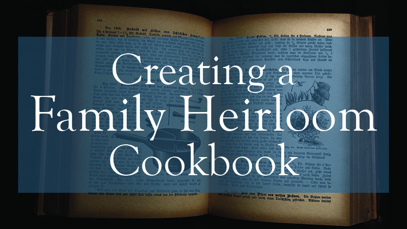 creating a family heirloom cookbook mycanvas