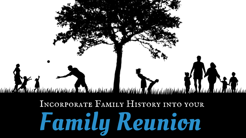 how to incorporate family history into your family reunion mycanvas