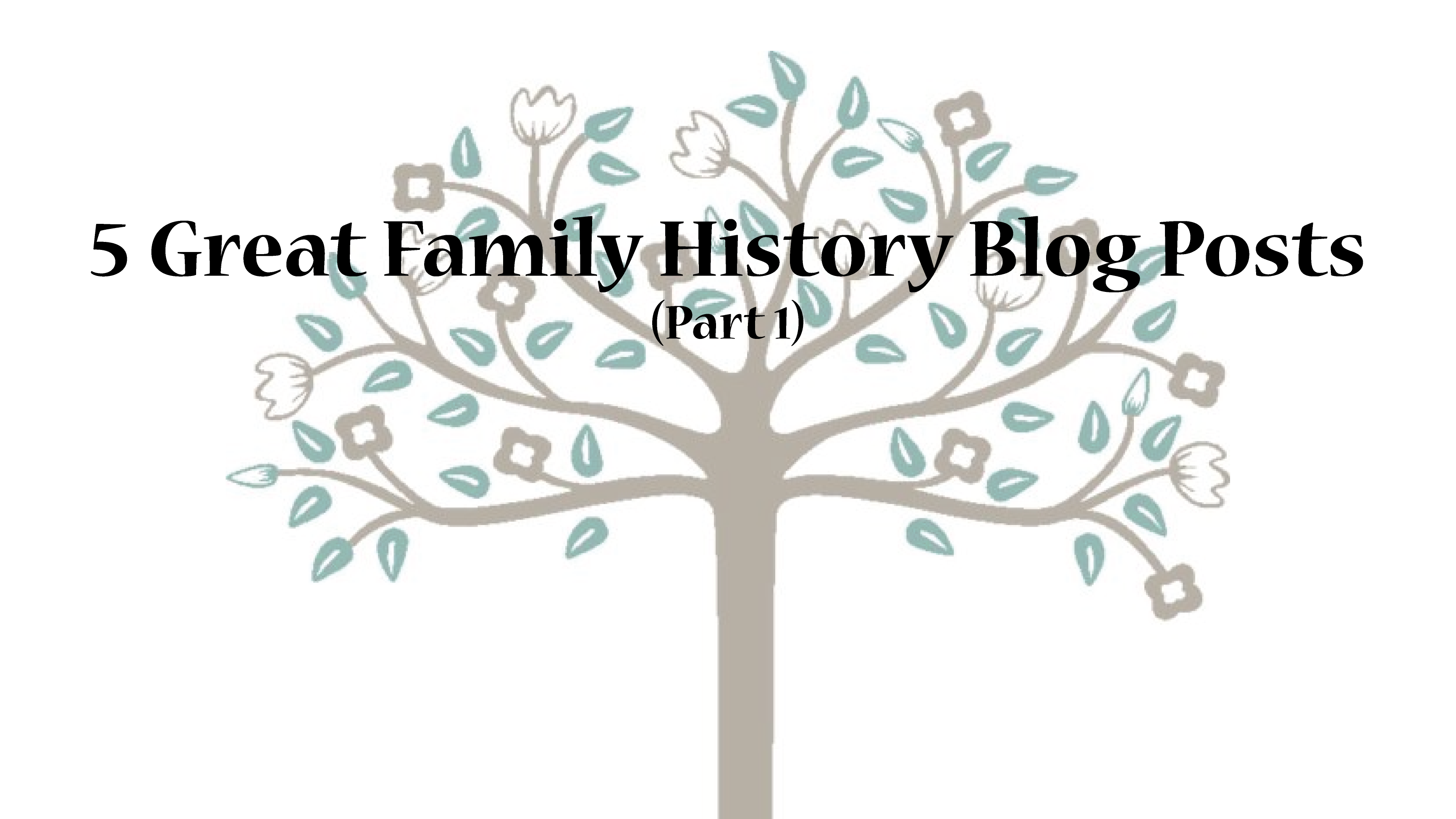 5 great family history blog posts from mycanvas