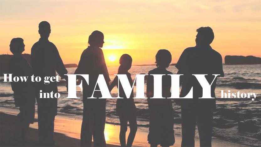 Get family into family history