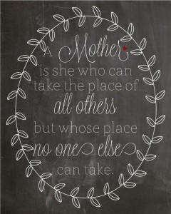 A mother is she who can